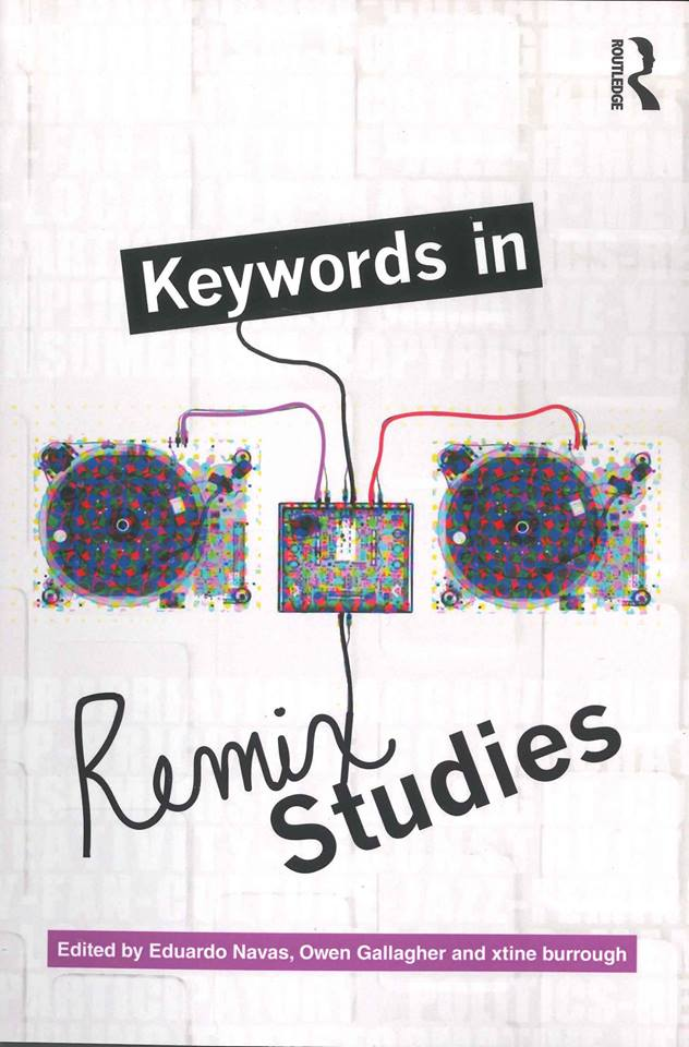Keywords in Remix Studies